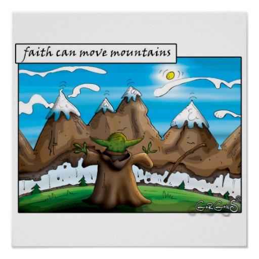 la_foi_peut_deplacer_des_montagnes_posters-r284b61de67794fd2afcd955a5d0b5b14_w2j_8byvr_512